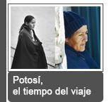 Potosi, le temps du voyage